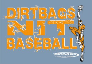 DIRTBAGS NIT - DOUBLE POINTS WEEKEND!